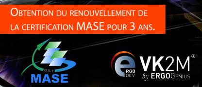 Certification Mase Vk2m By Ergogenius Obtient Le